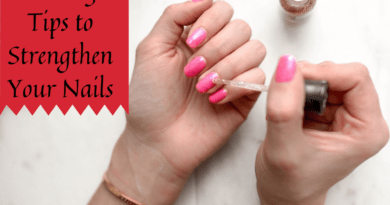 10 Easy Tips to Strengthen Your Nails