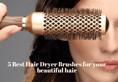 5 Best Hair Dryer Brushes for your beautiful hair