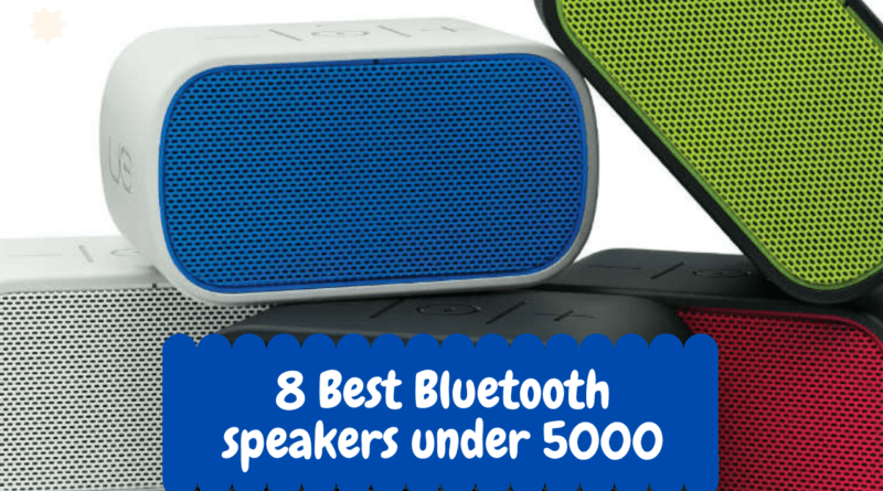 8 Best Bluetooth speakers under 5000
